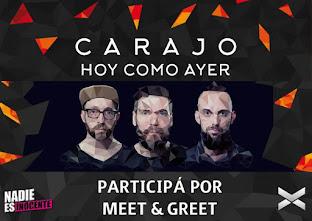 #NadieEsInocente   GANÁ un meet&greet con Carajo..