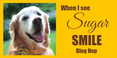 When I See Sugar Golden Woofs Smile blog hop badge for 1/15/2016