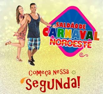 SALDÃO DE CARNAVAL NOROESTE