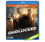 Gridlocked (2015) Full HD BRRip 1080p Audio Dual Latino/Ingles 5.1