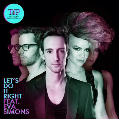 The Young Professionals - Let's Do It Right ft. Eva Simons (Anoraak Club Remix)