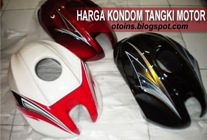 Rincian Harga Kondom Tangki Motor Terbaru 2015
