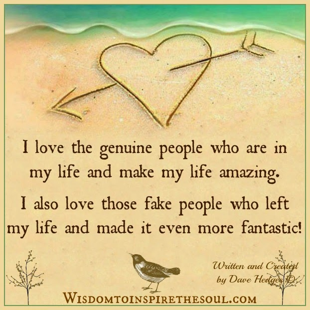 I love the people who are in my life.