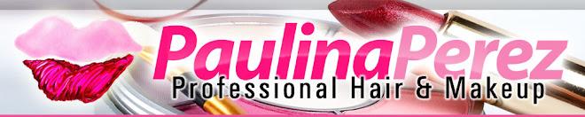 Paulina Perez - Professional Makeup Artist