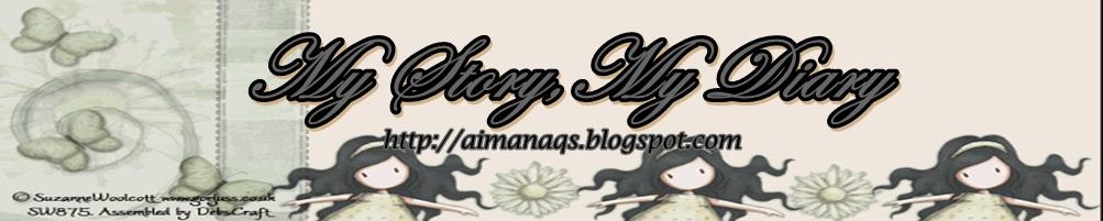 ❤ ™My Story, My Diary❤ [AIMAN]@[
