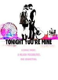 Tonight You're Mine 2012 film
