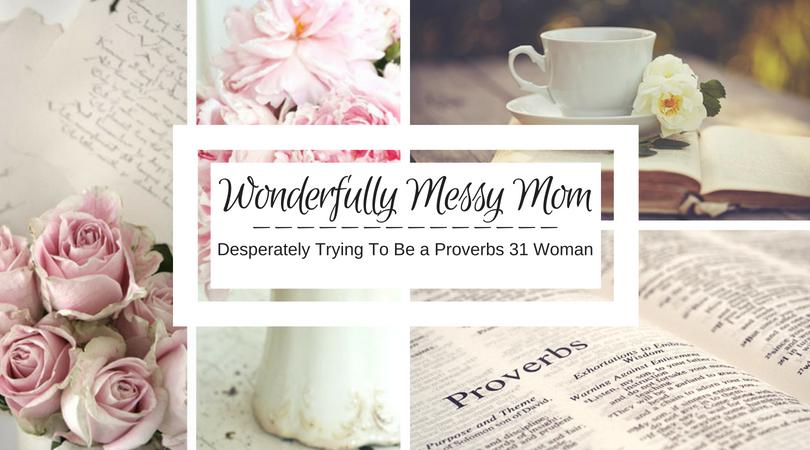 Wonderfully Messy Mom