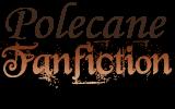 Polecane fanfiction
