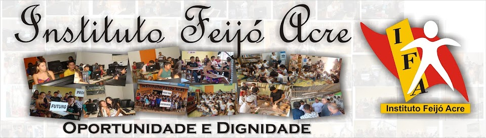INSTITUTO FEIJÓ ACRE IFA