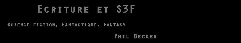 Ecriture et S3F