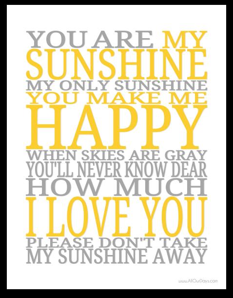 Jen delovely you are my sunshine