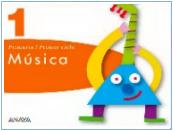 LIBRO DIGITAL DE MÚSICA ANAYA PARA EL PRIMER CICLO