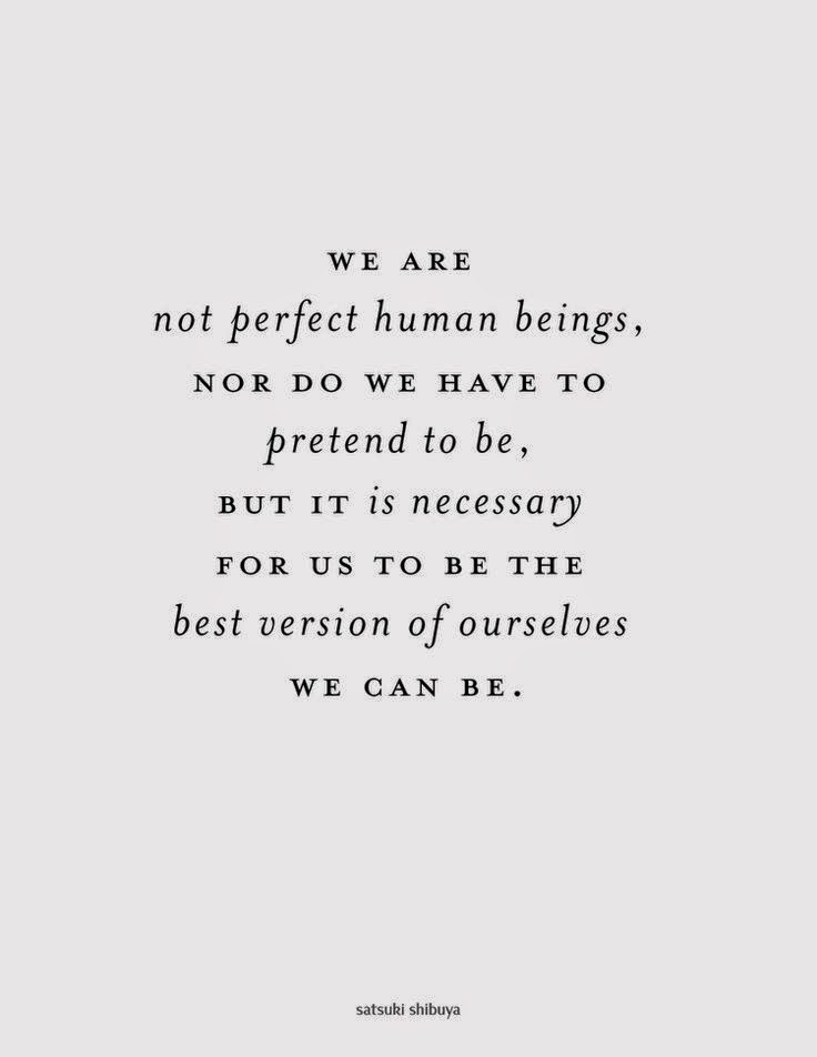 we are not perfect human beings