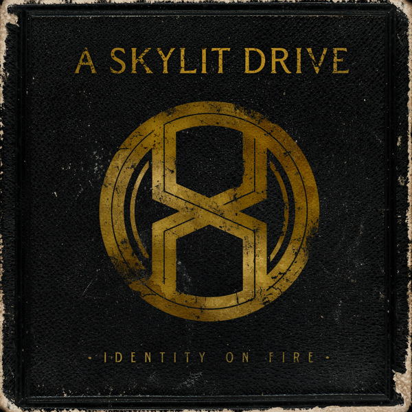 A Skylit Drive - Identity On Fire (Deluxe Edition)