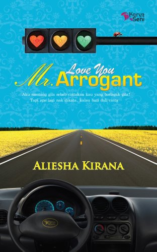 NOVEL] Love You Mr. Arrogant - Aliesha Kirana
