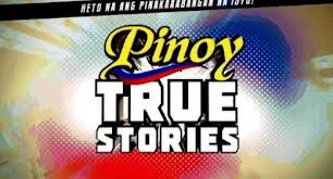 Pinoy True Stories - 20 May 2013