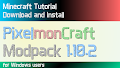 HOW TO INSTALL<br>PixelmonCraft Modpack [<b>1.10.2</b>]<br>▽