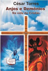 Anjos e Demônios na Vida do Cristão