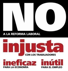 GUÍA EXPLICATIVA DE LA LACERANTE Y UNILATERAL REFORMA LABORAL