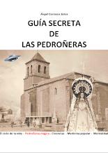 GUÍA SECRETA DE LAS PEDROÑERAS