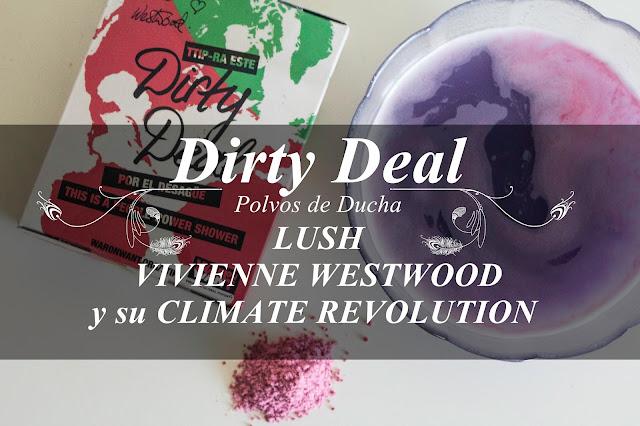 Diryt Deal jabon en polvo lush vivienne westwood