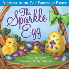 The Sparkle Egg - A wonderful kids book about the promise of Easter.