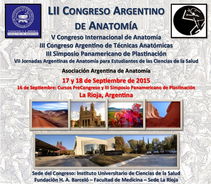 LII Congreso Argentino de Anatomía - 16 al 19 de Septiembre de 2015 - La Rioja, Argentina