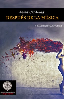 http://cuadernosdelaberinto.com/Poesia/despuesdelamusica.html