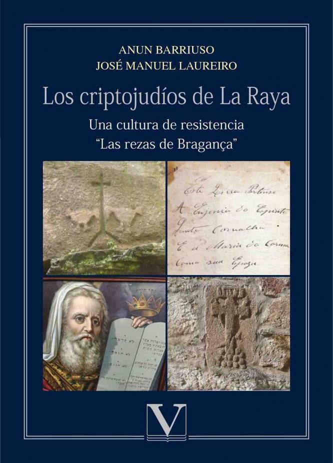 Los criptojudíos de La Raya. Los rezos de Braganza (2018)