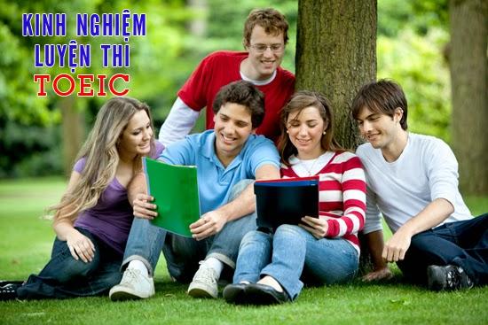 Các kinh nghiệm luyện thi TOEIC - IELTS - TOEFL