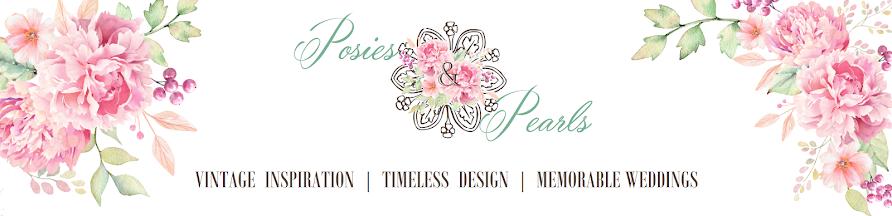 Posies & Pearls