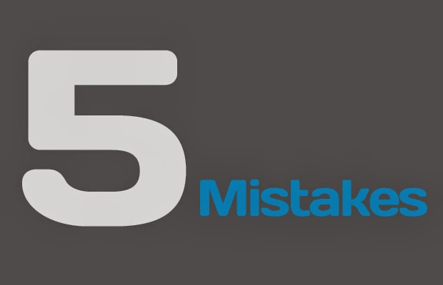 Top 5 Critical Mistakes Bloggers Make
