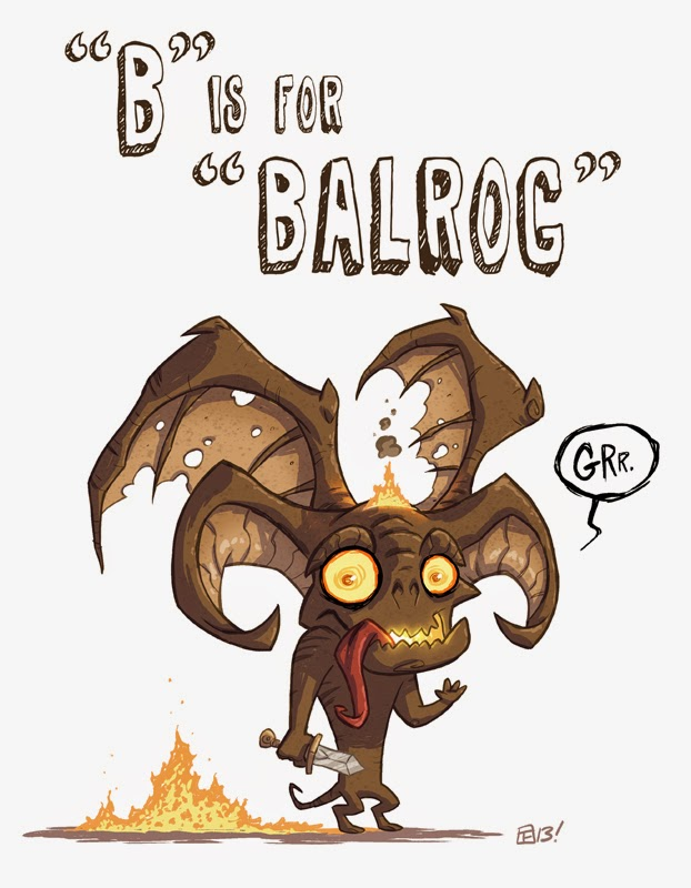 http://otisframpton.deviantart.com/art/B-Is-For-Balrog-420426460