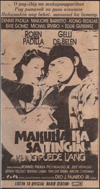 Makuha Ka Sa Tingin, Kung Puede Lang, movies, Viva Films, Robin Padilla, Gelli De Belen