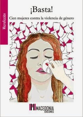 """Antología """"¡Basta! Cien mujeres contra la violencia de género"""" de Macedonia Ediciones"""