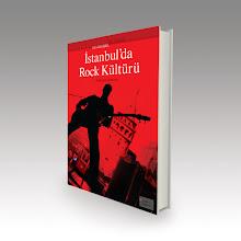 İstanbul'da Rock Kültürü: Yeraltından Yeryüzüne