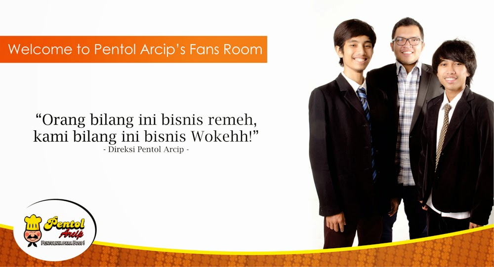 Pentol Arcip's Fans Room