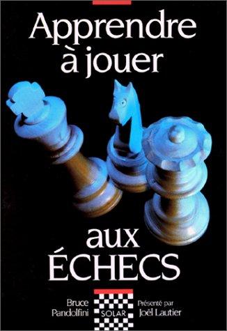 Echecs & livres : apprendre à jouer aux échecs