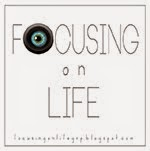 focusing on life