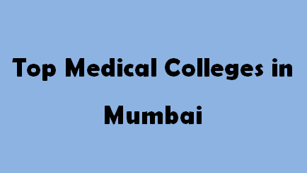 Top Medical Colleges in Mumbai 2014-2015
