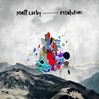 Matt Corby. Resolution
