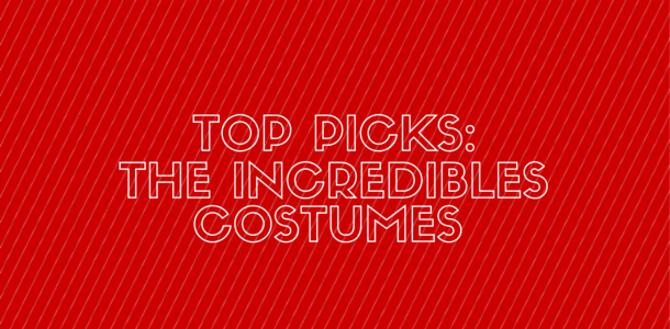 The Incredibles Costumes - Get Yours Here