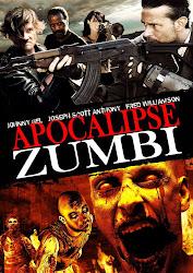 Baixe imagem de Apocalipse Zumbi (Dublado) sem Torrent