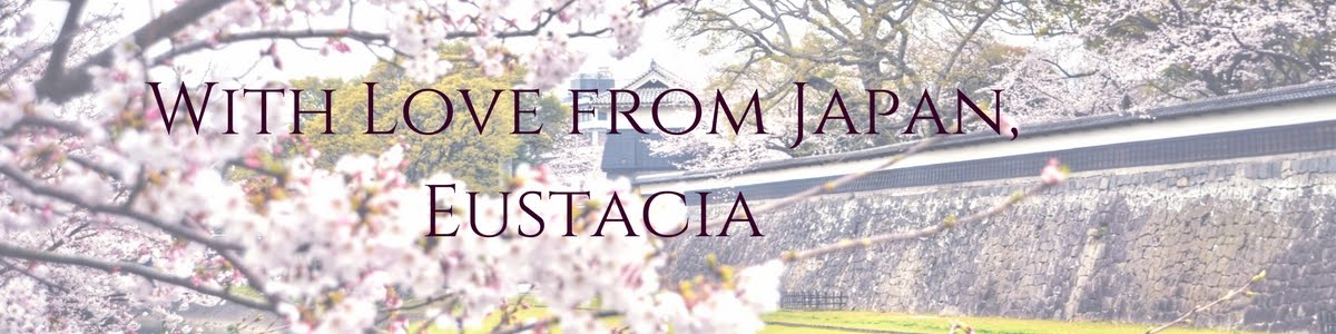 With Love from Japan, Eustacia