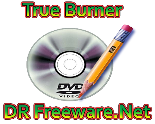 True Burner 2.0 Free Download