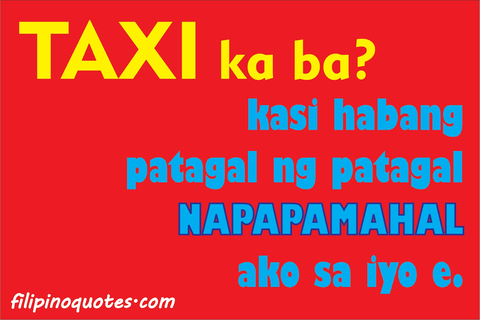 Cheesy Pinoy PickUp Lines (May 2012) - Tagalog Love Quotes