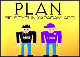 Plan Bir Soygun Yapacaklardı Oyunu