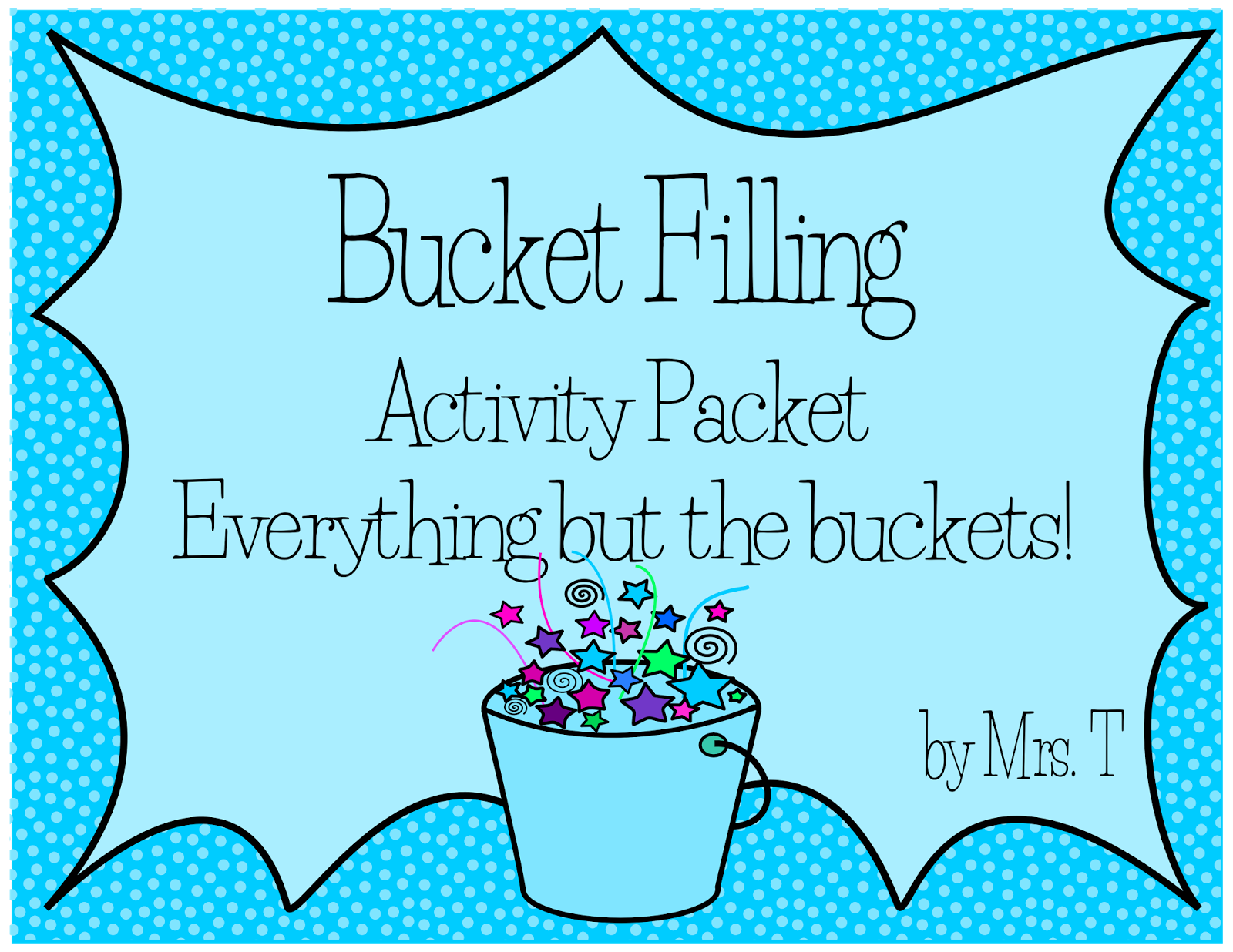 Bucket Filler Coloring Page Bucket Filling Activity Packet