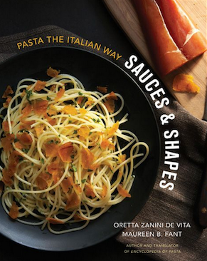 TOP SELLER: SAUCES & SHAPES: PASTA THE ITALIAN WAY