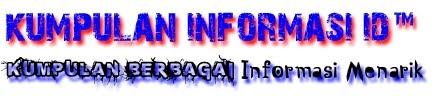 Kumpulan Informasi ID™